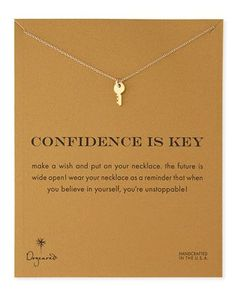 Gold-Dipped Confidence is Key Necklace - Dogeared from Neiman Marcus. Saved to Jewelry💍💎. Cute Jewelry, Gold Jewelry, Jewelry Box, Jewelry Accessories, Jewelry Necklaces, Jewlery, Quartz Jewelry, Bracelets, Key Necklace