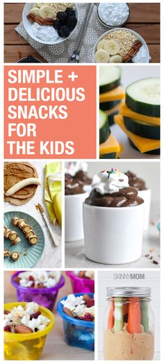 Simple snacks for your kids that are healthy and delicious!