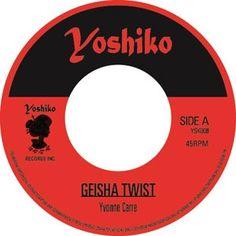 "YVONNE-CARRE-SALOMA-GEISHA-TWIST-YOSHIKO (7"")"