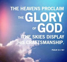 Psalm (ESV) The Law of the Lord Is Perfect To the choirmaster. A Psalm of David. 19 The heavens declare the glory of God, and the sky above proclaims his handiwork. Bible Verses Quotes, Wisdom Quotes, Scriptures, Psalms Of David, I Love The Lord, Favorite Bible Verses, Spiritual Guidance, Praise The Lords, Faith In God