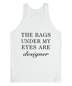Look what I found on #zulily! White 'Designer Bags' Tank by Skreened #zulilyfinds