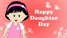 Daughters Day Date, Happy Mothers Day Daughter, Daughters Day Quotes, Happy Birthday Quotes For Daughter, Prayers For My Daughter, National Daughters Day, To My Daughter, Good Wishes Quotes, Day Wishes