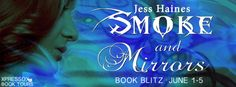 #BlitzPost – Smoke and Mirrors by Jess Haines | Ali - The Dragon Slayer http://cancersuckscouk.ipage.com/blitzpost-smoke-and-mirrors-by-jess-haines/
