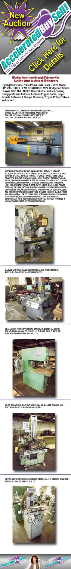 UPCOMING EVENTS:  FEBRUARY 6TH - MULTI LOCATION ONLINE #AUCTION - BIDDING NOW OPEN THROUGH FEBRUARY 6 AND STARTS TO CLOSE AT 1PM EASTERN.  HIGHLIGHTS INCLUDE: 1994 #Prima #CNC #Laser Cutter, Model LM1530 - EXCELLENT CONDITION! 1977 #Bridgeport Series I 3-Axis CNC Mill - NICE!! Several other mills including #Bridgeports and #Induma, #Leblond Engine Lathe, #Boyer Schultz & Brown & Sharpe Grinders, #Troyke Rotary Tables and more!!       #Infographic by Accelerated Buy Sell, Inc.