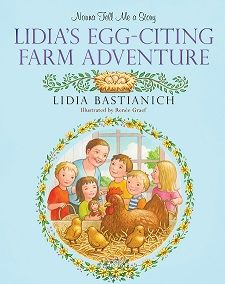 Nonna Tell Me a Story: Lidia's Egg-Citing Farm Adventure