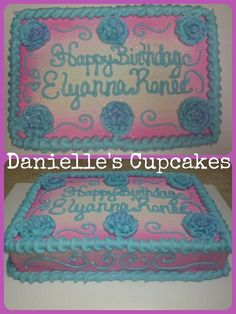 Simple 1/4 sheet cake decorated with buttercream.  Www.facebook.com/daniellescupcakes2012