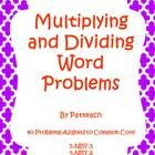 Freebie today only! Multiplying and Dividing Word Problems