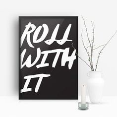 'Roll With It' Typographic Print - Find inspiration from a motivational print. More Words, Self Love Quotes, Handmade Wooden, All Print, Breakup, Unique Gifts, Uni Life, Typography, Positivity