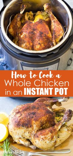How to cook a whole chicken in an Instant Pot. One of the best simple Instant Pot recipes to learn! This rotisserie-style Instant Pot whole roast chicken recipe is easy to make, even if you are a begi Whole Roast Chicken Recipe, Instant Pot Whole Chicken Recipe, Cooking Whole Chicken, Roast Chicken Recipes, Best Instant Pot Recipe, Instant Pot Dinner Recipes, Stuffed Whole Chicken, Instant Recipes, Instantpot Chicken Recipes