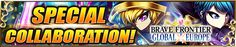 Brave Frontier Global x Europe Collaboration! (Summary of Events) - Gumi Forums