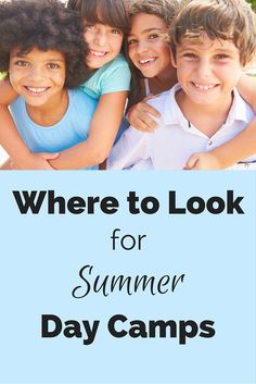 Where to Look in Your Area for Kids Summer Day Camps http://wondermomwannabe.com/places-look-area-local-day-camps/