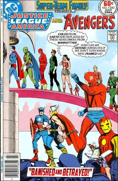 """Super-Team Family: The Lost Issues!: Justice League of America and The Avengers in: """"Banished and Betrayed!"""""""