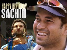Happy Birthday Sachin. All Indians and all cricket lovers love you, the greatest batsman on earth. Celebrate the day. Long live the master