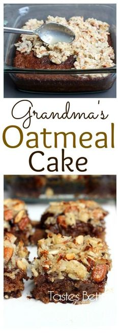 Grandma's Oatmeal Cake-- seriously one of the best cakes ever. Super moist with a delicious coconut almond topping. Recipe from TastesBetterFromScratch.com