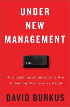 30 best under new management by david burkus images on pinterest