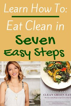 Learn How to Eat Clean in 7 Simple Steps: Ditch the diets, make a lifestyle change. #cleaneats #healthyliving #eatclean | everydayhealth.com