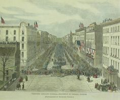 """1865-""""President Lincoln's Funeral Procession in Chicago, Illinois"""""""