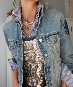 pin-striped collared shirt, sequined party tank, faded denim jacket w/chunky rhinestone necklaces=very cool chick