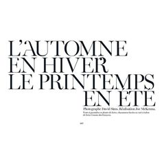 """VOGUE PARIS Janice Alida in """"L'automne en Hiver le Printemps en ete""""... ❤ liked on Polyvore featuring text, words, articles, magazine, backgrounds, fillers, headline, quotes, saying and phrase"""