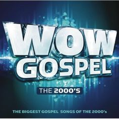 Various - WOW Gospel The 2000's