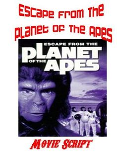 ESCAPE FROM THE PLANET OF THE APES Movie Script , http://www.amazon.com/dp/B008A8FFKO/ref=cm_sw_r_pi_dp_hDh1pb1K8VTFD