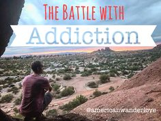 We use our travel blog to inspire others to live a life of adventure every single day. Part of that is to face some areas that have a hold on us. Addiction is one area. Battling with addiction to alcohol, drugs, shopping, food