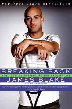Favorite book ever. Definitely worth a read even if you aren't a tennis fan. Very heart-warming!  Breaking Back by James Blake