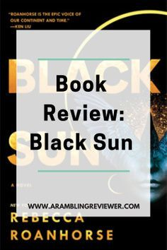 Black Sun is a fantasy novel with it all. Great characters; gripping plot; intriguing world with a deep history, and magic systems that complement and oppose one another. Keep reading for my review on Black Sun, and why this book got a solid five-stars. I'll be watching out for more from this author.
