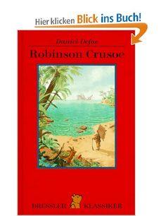 Robinson Crusoe: Amazon.de: Käthe Recheis, Daniel Defoe, Bernhard Oberdieck: Bücher