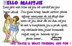 Afrikaanse Quotes, You Are Special, Best Quotes, Nice Quotes, Friendship Quotes, Sayings, Words, Memes, Caricatures