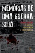 'Memórias de uma guerra suja' traz depoimentos de ex-delegado do DOPS aos jornalistas Rogério Medeiros e Marcelo Netto