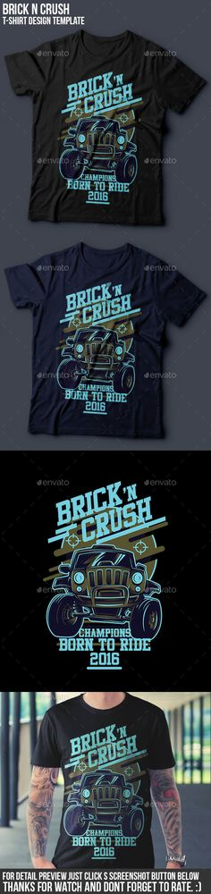 Brick n Crush T-Shirt Design by BadSyxn 100 vector resizable, easy to edit and change color file included AI, EPS, PNG,and READ ME.txt High Resolution Link font i T Shirt Design Template, Shirt Print Design, T Shirt Designs, Niche Design, Shirt Mockup, Stock Foto, Apparel Design, Graphic Design Inspiration, Printed Shirts