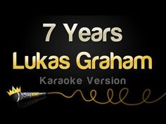 Lukas Graham - 7 Years (Karaoke Version) - YouTube