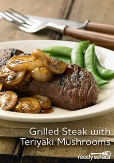 ... steak topped with sauteed mushrooms and onion flavored with teriyaki
