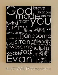 I <3 this!!! Going to make one for each of my kids. I will use colors to match their rooms & personalities, but I LOVE  the idea of using all the encouraging words about how God made them special & unique. :) God Made You, Subway Art, Partys, Canvas Art, Diy Canvas, Painted Canvas, Casa Ideal, Diy Crafts, Wood Crafts