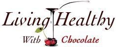 Living Healthy With Chocolate