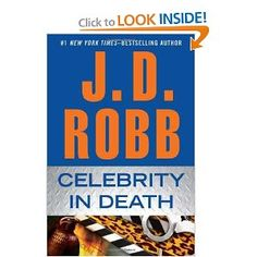 JD Robb....Celebrity in Death