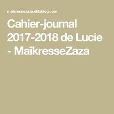 Cahier-journal 2017-2018 de Lucie - MaîkresseZaza