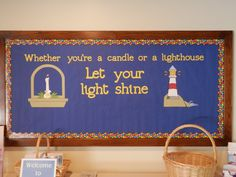 Whether you're a candle or a lighthouse, Let your light shine! Catholic Bulletin Boards, Elementary Bulletin Boards, Christian Bulletin Boards, Reading Bulletin Boards, Teacher Bulletin Boards, Winter Bulletin Boards, Preschool Bulletin Boards, Bullentin Boards, Elementary Library