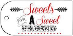 Sweets for a Sweet Friend Printable