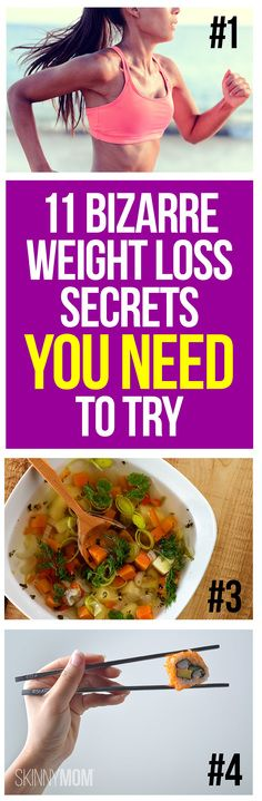 11 weird weight loss secrets you've never heard of.