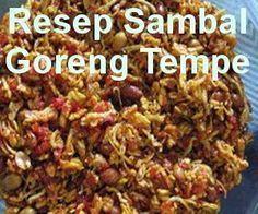 Resep sambal goreng tempe teri kacang sebagai menu tambahan atau teman nasi kuning > simak cara membuat sambal goreng tempe teri kacang tanah ini