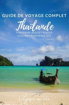 Voici mon guide de voyage sur la Thailande. Il vous aidera à organiser votre séjour. Itinéraire, budget, vaccins, frontières, tout ce que vous devez savoir s'y trouve.  #thailande #voyage #asie #backpackers #guidethailande