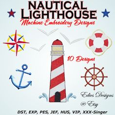 Nautical Lighthouse Machine Embroidery Designs 10 Designs !  These are a must for ANY Nautical lighthouse lover! You can use one design, or add as many elements as you like!  Available at http://www.etsy.com/shop/EdiesDesigns