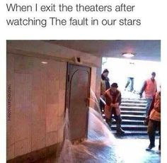 When I exit the theaters after watching The fault in our stars - iFunny :) The Fault In Our Stars, Funny Cute, Hilarious, Dankest Memes, Jokes, John Green Books, Cinema, Tfios, Memes Of The Day