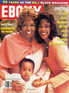 Cissy Houston, Whitney Houston and Bobbi Kristina Brown Whitney Houston, Jet Magazine, Black Magazine, Magazine Wall, Jenny Smith, Ebony Magazine Cover, Beverly Hills, Bobbi Kristina Brown, Magazin Covers