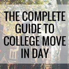 Here's some tips on how to make every step of the college move in day a little less stressful and a little more memorable.