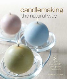 """Candlemaking the Natural Way"" offers the fundamental techniques of candle making as well as 31 projects for making beeswax, palm and soy candles of all shapes, sizes and colors. Check out an excerpt from this book for tips on melting wax, plus instructions for making your own Cupcake Candles and Embedded Soy Pillar Candles."