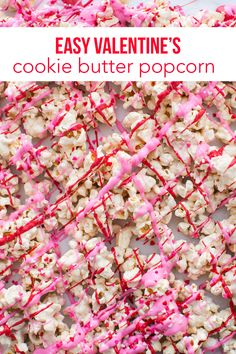 Cookie butter popcorn... this stuff is dangerously delicious!! Love this version for Valentine's Day!