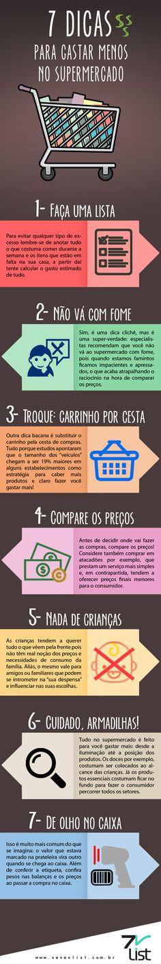 #infográfico #infographic #design #dicas #compras #supermercado #lista #fome #cesta #carrinho #criança #preços #comparar #armadilhas #caixa #dinheiro #economia #crise www.sevenlist.com.br